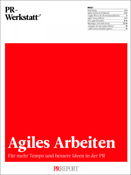 PR-Werkstatt, Agiles Arbeiten, Für mehr Tempo und bessere Ideen in der PR
