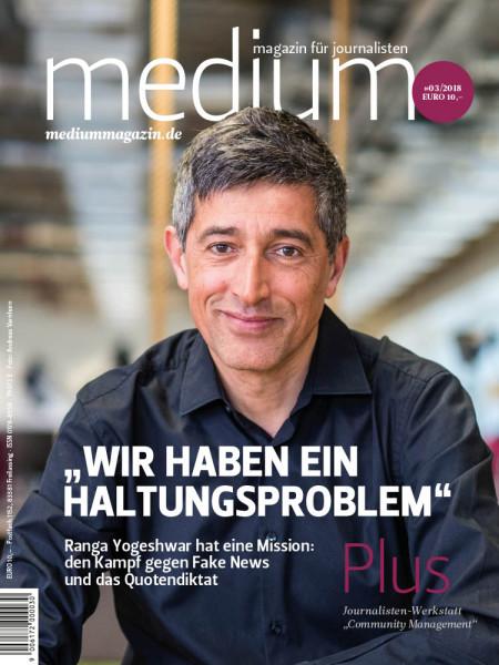 """medium magazin: """"Wir haben ein Haltungsproblem""""  Ranga Yogeshwar hat eine Mission: den Kampf gegen Fake News und das Quotendiktat"""