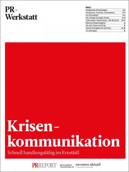 Krisenkommunikation: Schnell handlungsfähig im Ernstfall, PR-Werkstatt, Marcus Ewald, Torsten Rössing