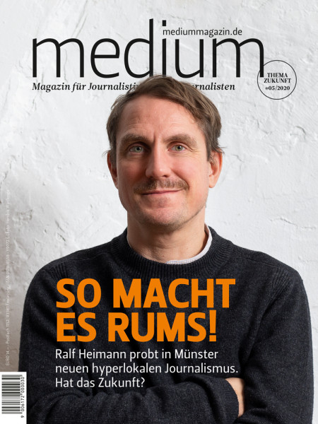 Medium Magazin 05/2020 Ralf Heimann probt in Münster neuen hyperlokalen Journalismus. Hat das Zukunft?