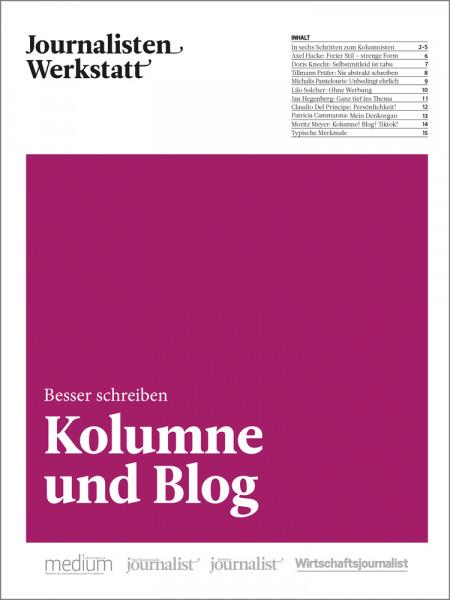 Journalisten Werkstatt: Besser Schreiben - Kolumne und Blog
