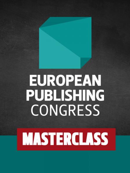 European Publishing Congress Masterclass