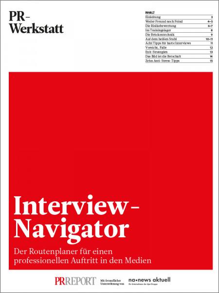 Interview-Navigator: Der Routenplaner für einen professionellen Auftritt in den Medien, Bernhard Messer