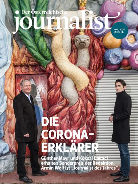 Der Österreichische Journalist 2020/06: Die Corona-Erklärer, Günther Mayr und Köksal Baltaci erhalten Sonderpreis der Redaktion. Armin Wolf ist Journalist des Jahres.
