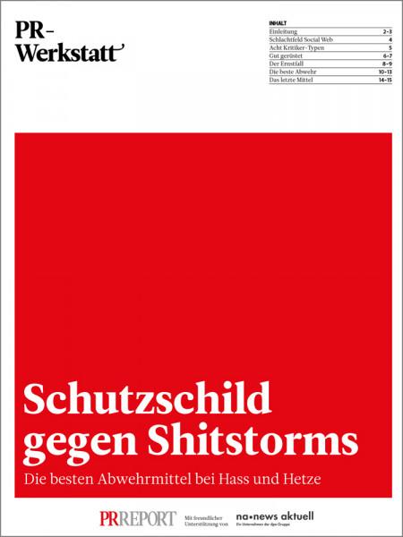 PR-Werkstatt, Schutzschild gegen Shitstorms