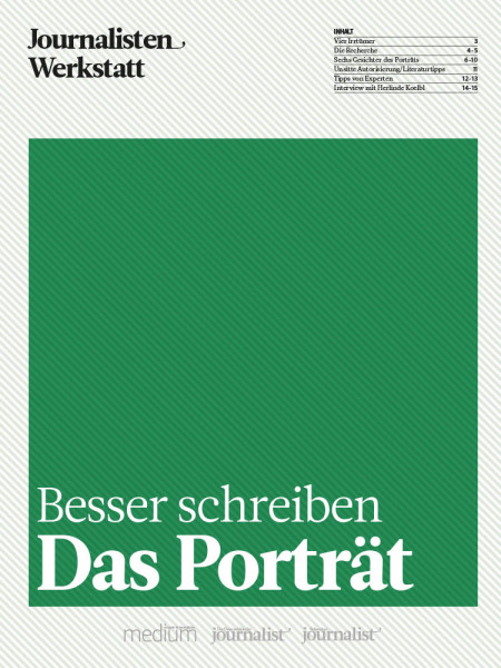 Besser schreiben: Das Porträt, Journalisten Werkstatt, Peter Linden, Christian Bleher