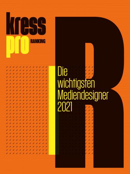 kress pro-Ranking: Die wichtigsten Mediendesigner 2021:
