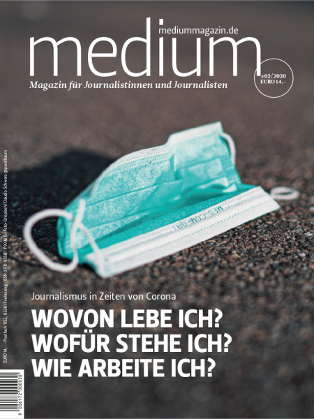 Medium Magazin 02/2020 Journalismus in Zeiten von Corona