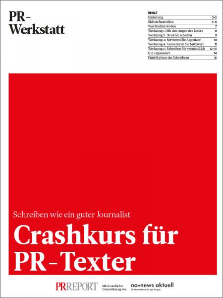 Crashkurs für PR-Texter: Schreiben wie ein guter Journalist, PR-Werkstatt, Uwe Stolzmann