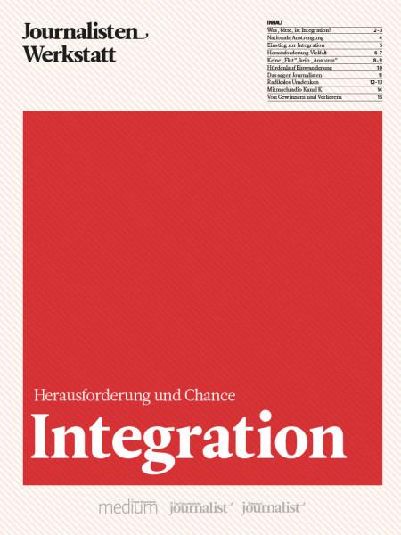 Integration: Herausforderung und Chance, Journalisten Werkstatt, Claus Reitan