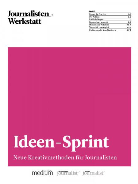 Journalisten-Werkstatt Ideen-Sprint - Kreativmethoden für Journalsiten, Astrid Csuraji, Jakob Vicari