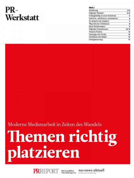 Themen richtig platzieren: Moderne Medienarbeit in Zeiten des Wandels, PR-Werkstatt, Philipp Ley