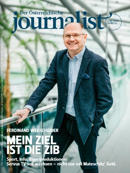 Der Österreichische Journalist: Mein Ziel ist die ZIB Ferdinand Wegscheider über Sport, Info, Eigenproduktionen: Servus TV soll wachsen – nicht nur mit Mateschitz' Geld.