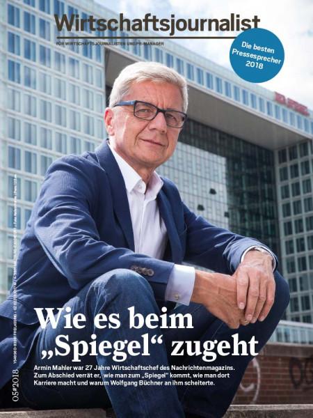"""Wirtschaftsjournalist: Wie es beim """"Spiegel"""" zugeht 27 Jahre war Armin Mahler """"Spiegel""""-Wirtschaftschef. Zum Abschied verrät er, wie Wolfgang Büchner an ihm scheiterte."""