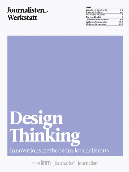 Design Thinking: Innovationsmethode im Journalismus, Journalisten Werkstatt, Tran Ha, Martin Kotynek