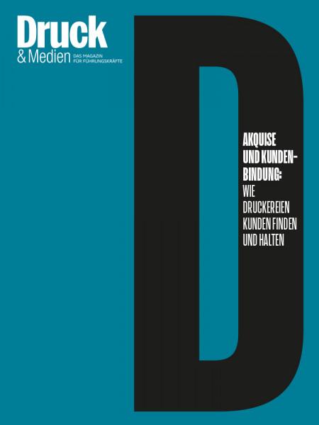 Druck & Medien Dossier Akquise und Kundenbindung