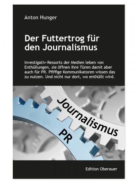 Buch Der Futtertrog für den Journalismus Anton Hunger