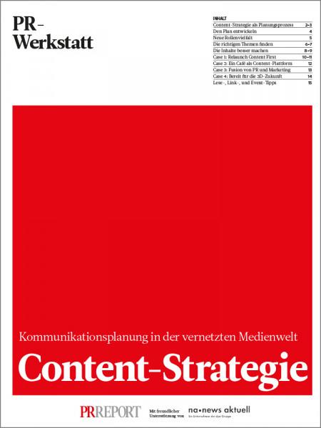 Content-Strategie: Kommunikationsplanung in der vernetzten Medienwelt, PR-Werkstatt
