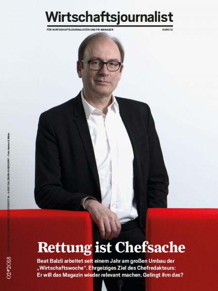 """Wirtschaftsjournalist: Rettung ist Chefsache Beat Balzli arbeitet seit einem Jahr am großen Umbau der """"Wirtschaftswoche""""."""