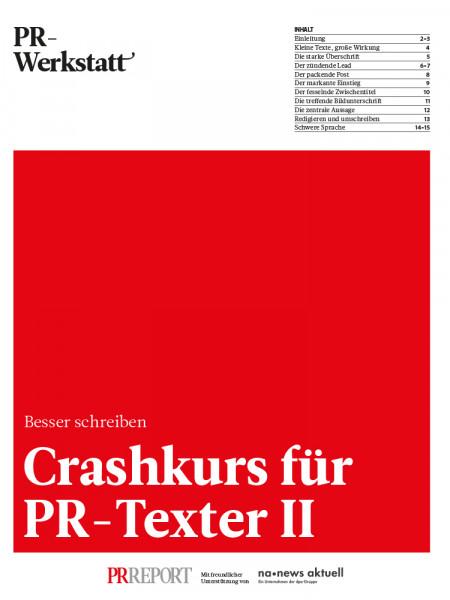 PR-Werkstat, Crashkurs für PR-Texter II