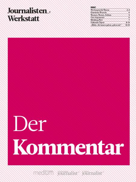Besser schreiben: Der Kommentar Journalisten Werkstatt, Peter Linden