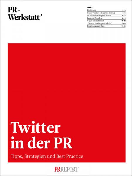 PR-Werkstatt, Twitter in der PR - Tipps, Strategien und Best Practice