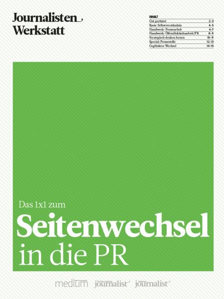 Das 1x1 zum Seitenwechsel in die PR, Journalisten Werkstatt, Elisabeth Ehrhorn