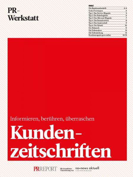 Kundenzeitschriften: Informieren, berühren, überraschen, PR-Werkstatt, Peter Linden