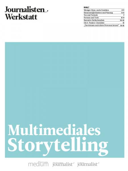 Multimediales Storytelling: Einsatzmöglichkeiten und Planung, Journalisten Werkstatt, Matthias Eberl