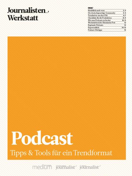 Podcast Tipp & Tools für ein Trendformat, Journalisten Werkstatt, Daniel Fiene, Jens Twiehaus