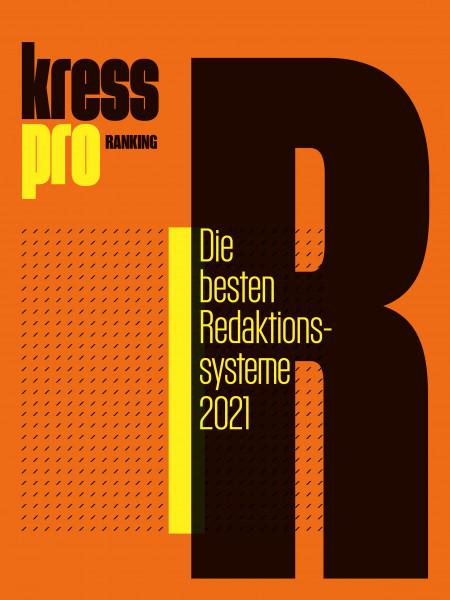 kress pro-Ranking: Die besten Redaktionssysteme 2021 - Welche Tools bei den größten Print- und Onlinemedien zum Einsatz kommen.