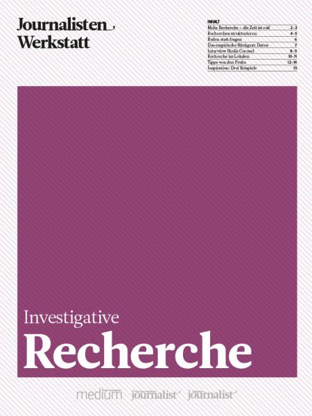 Investigative Recherche: Eine Anleitung für die Königsdisziplin des Journalismus, Daniel Drepper