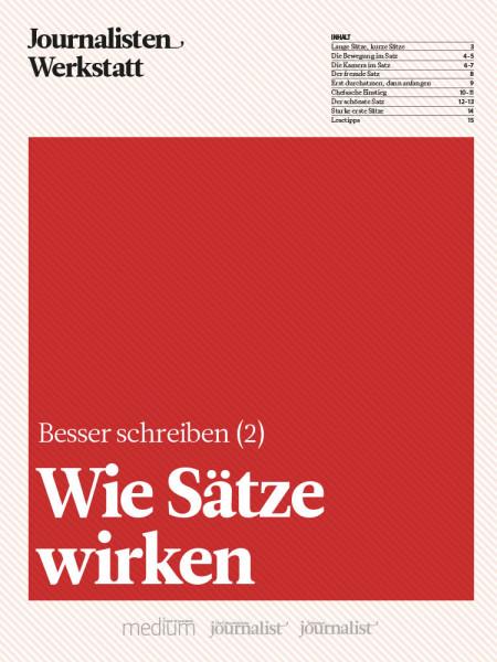 Besser schreiben: Wie Sätze wirken, Journalisten Werkstatt, Peter Linden