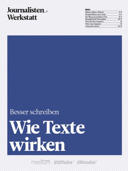 Besser schreiben: Wie Texte wirken, Journalisten Werkstatt, Schreiben und Redigieren im Akkord, Peter Linden