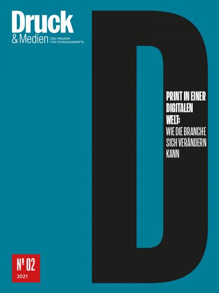 Druck & Medien Dossier Print in einer digitalen Welt