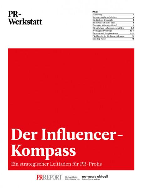Der Influencer-Kompass: Ein strategischer Leitfaden für PR-Profis, PR-Werkstatt,  Annika Schach