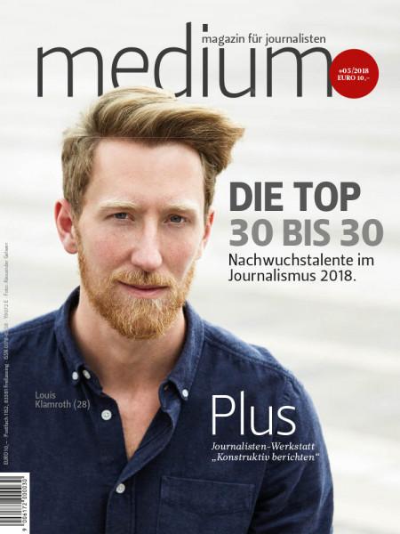medium magazin: Die Top 30 bis 30 Nachwuchstalente im Journalismus 2018