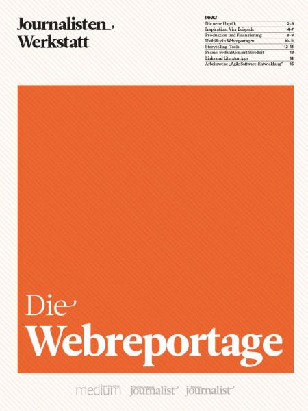 Webreportage Anleitung für Anfänger und Fortgeschrittene Journalisten Werkstatt, Thomas Strothjohann, Bernd Oswald
