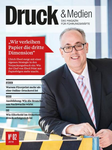 """Druck & Medien: """"Wir verleihen Print die dritte Dimension"""" Das setzt Eberl Print erfolgreich um."""