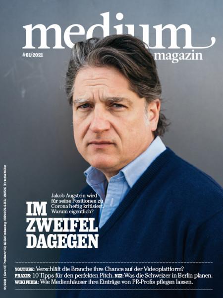medium magazin 2021 Nr. 1: Im Zweifel dagegen, Jakob Augstein wird für seine Positionen zu Corona heftig kritisiert. Warum eigentlich?