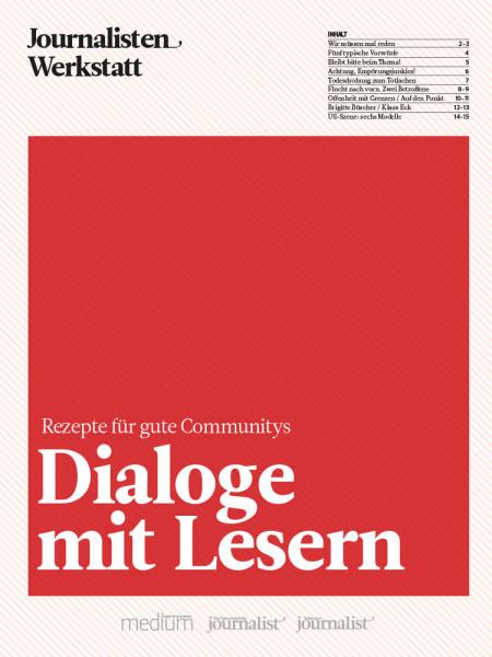 Dialoge mit Lesern: Rezepte für gute Communitys, Journalisten Werkstatt, Jens Twiehaus