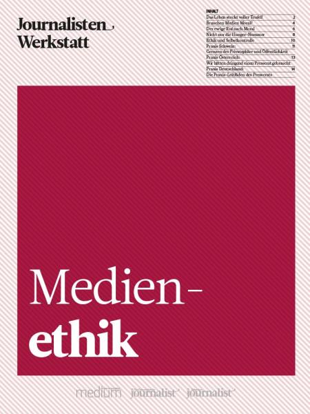 Journalisten-Werkstatt Medienethik, Clemens Sedmak, 15 Ethik-Anleitungen für Journalisten