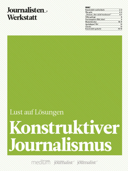 Konstruktiver Journalismus - Lust auf Lösungen, Journalisten Werkstatt, Michael Gleich