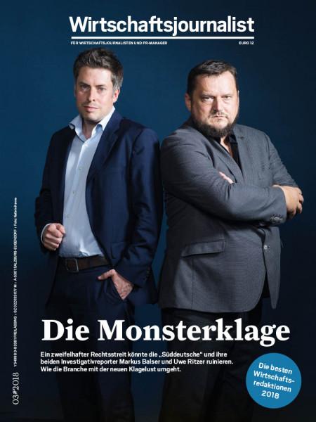 """Wirtschaftsjournalist: Die Monsterklage Ein Geschäftsmann hat die """"Süddeutsche Zeitung"""" und ihre beiden Investigativ-Reporter Markus Balser und Uwe Ritzer auf einen horrenden Schadensersatz geklagt."""