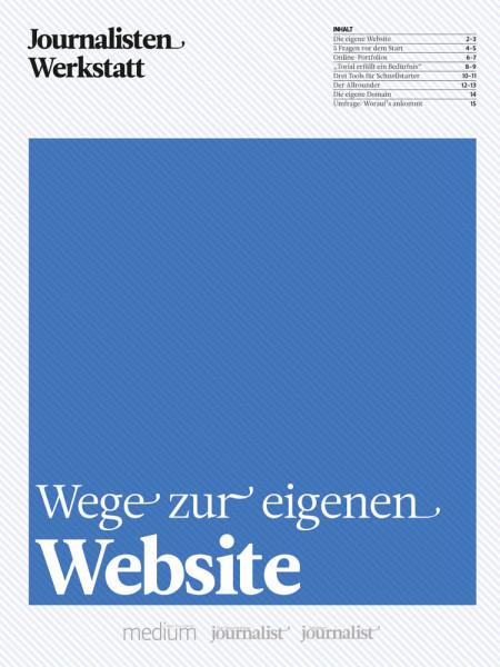 Wege zur eigenen Website Journalisten Werkstatt Tools Tutorial Thomas Strothjohann