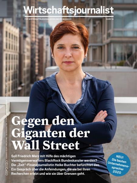 """Wirtschaftsjournalist 5/2020, Gegen den Giganten der Wall Street Soll Friedrich Merz mit Hilfe des mächtigen Vermögensverwalters BlackRock Bundeskanzler werden? Die """"Zeit""""-Finanzjournalistin Heike Buchter befürchtet das."""