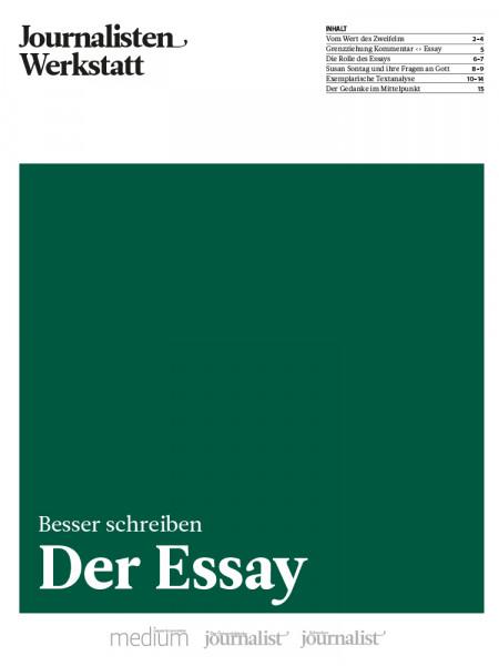 Besser schreiben: Der Essay - Journalisten Werkstatt, Peter Linden